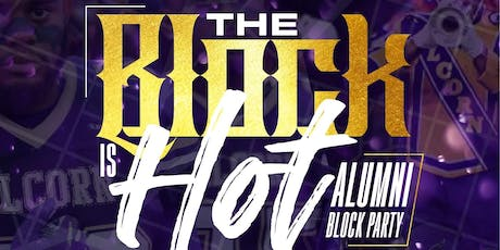 The Block Is HOT Alumni Block Party presented by jb Entertainment Group tickets