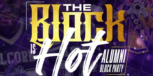 The Block Is HOT Alumni Block Party presented by jb Entertainment Group