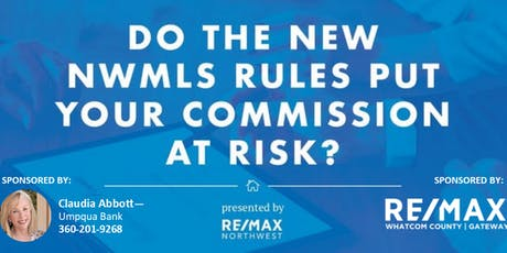 Do the New NWMLS Rules Put your Commission at Risk? tickets