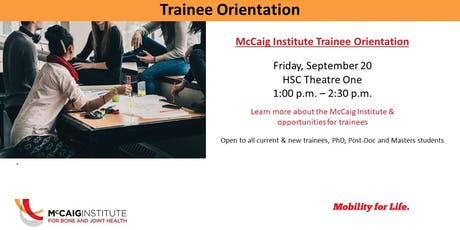 McCaig Institute New Trainee Orientation 2019 tickets