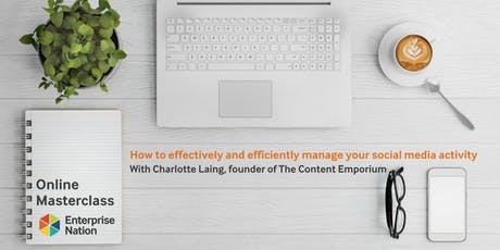 Online masterclass: How to effectively and efficiently manage your social media activity tickets