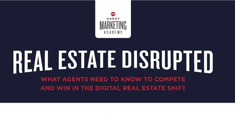 Real Estate Disrupted tickets