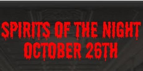 Spirits of the Night tickets