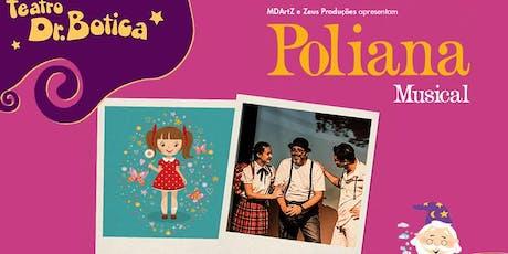 Desconto: Poliana, no Teatro Dr Botica ingressos