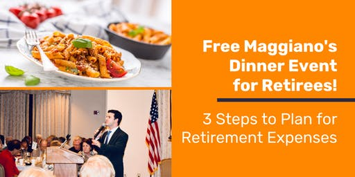 Free Dinner Event - 3 Steps to Plan for Retirement Expenses