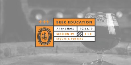 Beer Education: Stouts & Porters tickets
