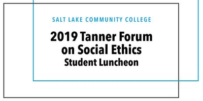 Tanner Forum on Social Ethics Student Luncheon