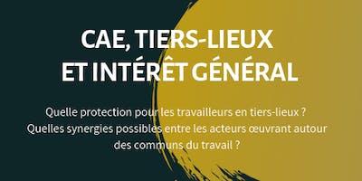 CAE, tiers-lieux et intérêt général - Recherche action Agir par les communs