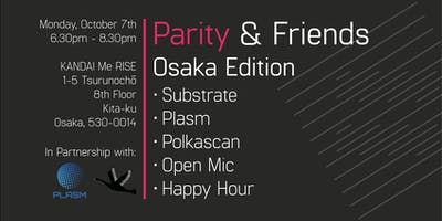 Parity & Friends Meetup - Osaka