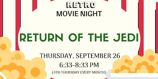 Retro Movie Night - Return of the Jedi
