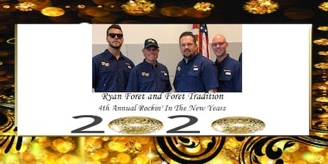 Ryan Foret & Foret Tradition New Years Eve Party in the Lamar Dixon Gym tickets