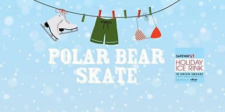 2020 Polar Bear Skate: The San Francisco Edition tickets