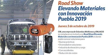 Elevando Materiales con Innovación - CM RoadShow Puebla entradas