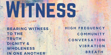 Witness: Tuning Into Your Sound Through the Power of Words tickets