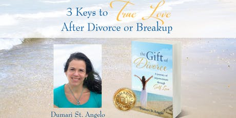 3 Keys to True Love After Divorce or Breakup tickets