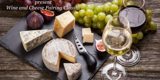 Wine and Cheese Pairing Class!