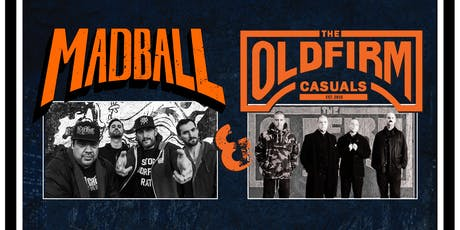 Madball, The Old Firm Casuals tickets