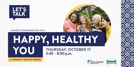 Let's Talk- Women's Health Series: Happy, Healthy You tickets