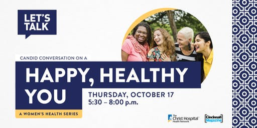 Let's Talk- Women's Health Series: Happy, Healthy You