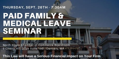 Thursday, September 26th - Paid Family & Medical Leave Seminar tickets