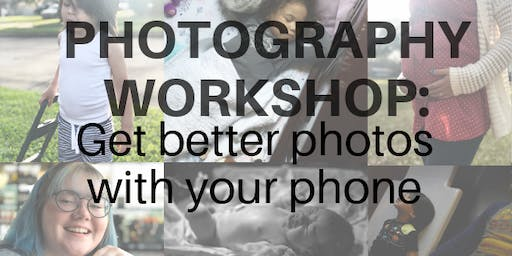 Photography Workshop: 5 tips to better iPhone photos