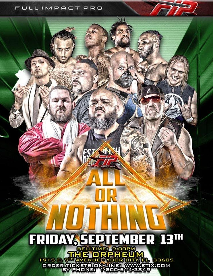 Full Impact Pro Wrestling - All Or Nothing