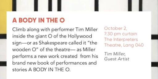 Tim Miller's 'A Body in the O' at UNI Interpreters Theatre