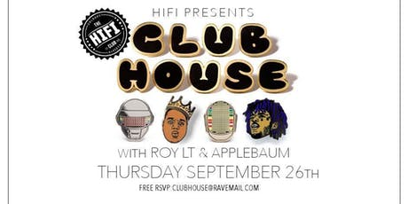 Club House w/ ROY LT & Applebaum tickets