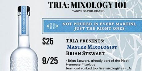 TRIA: Mixology 101 featuring Belvedere (Learn how to make craft cocktails) tickets