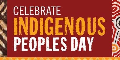 Indigenous Peoples Day 2019( Change to Goodman South Campus)