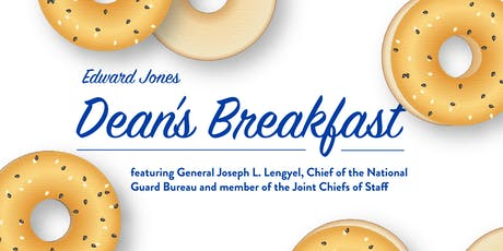 Edward Jones Dean's Breakfast - Business Innovation & Our National Defense tickets