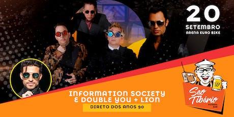 INFORMATION SOCIETY E DOUBLE YOU + LION - MEGA SHOWS DIRETO DOS ANOS 90 ingressos