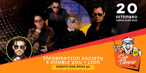 INFORMATION SOCIETY E DOUBLE YOU + LION - MEGA SHOWS DIRETO DOS ANOS 90