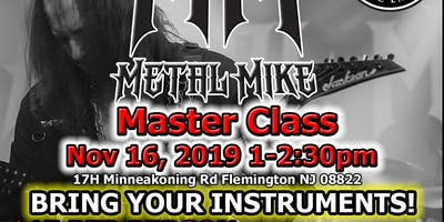 Master Class with Metal Mike(Guitarist for Rob Halford)