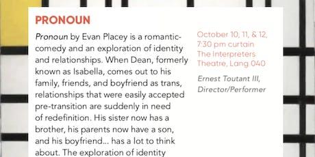 Pronoun by Evan Placey at UNI Interpreters Theatre tickets