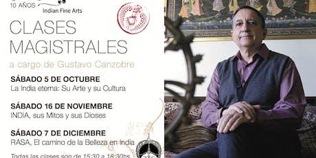 """""""RASIKA"""" Cultura y Arte de la India por Gustavo Canzobre entradas"""