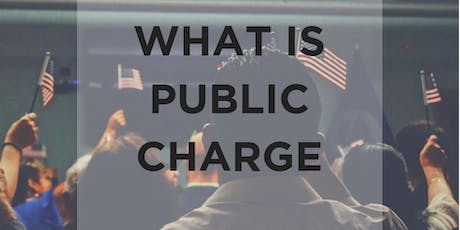 What is Public Charge? Policy Updates and who will it Affect. tickets
