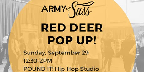 Army of Sass POP UP - Sass Class in Red Deer! tickets