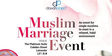 Muslim Marriage Event in Leicester tickets
