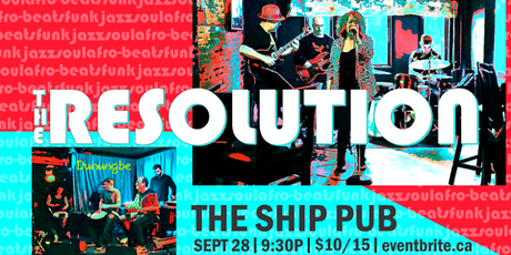 The Resolution with Dunungbe LIVE! at The Ship tickets