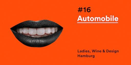 LW&D Hamburg #16: Automobile