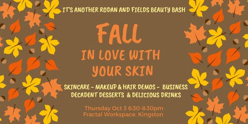 Fall In Love With Your Skin :  A Rodan + Fields Beauty Bash
