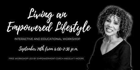 Living an Empowered Lifestyle tickets