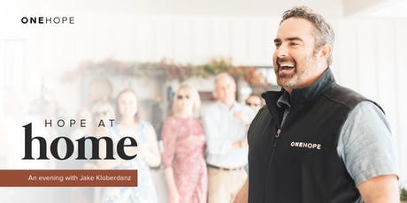 ONEHOPE invites you to: Hope at Home, an evening with Jake Kloberdanz tickets