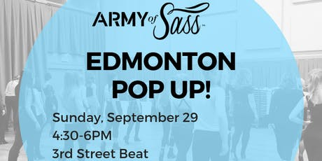 Army of Sass Pop Up - Sass Class in EDMONTON! tickets