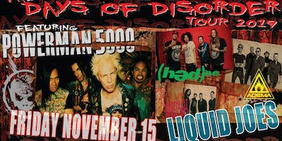 Powerman 5000: The Days of Disorder Tour