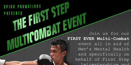 The First Step Multi Combat Event tickets