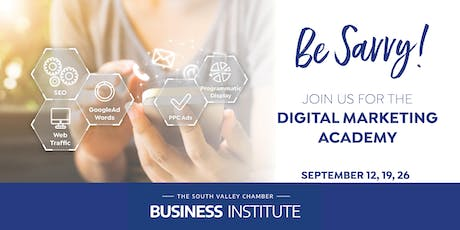 South Valley Chamber Digital Marketing Academy tickets