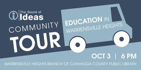 The Sound of Ideas Community Tour: Education in Warrensville Heights tickets