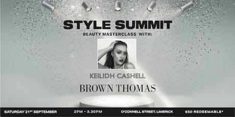 BROWN THOMAS STYLE SUMMIT: Keilidh Cashell Masterclass, BT Limerick tickets